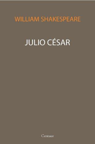 William Shakespeare - Julio César [con índice]