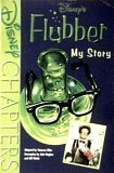 img - for Disney's Flubber: My Story (Special Edition) (A Chapters Book) book / textbook / text book