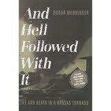 img - for And Hell Followed With It: Publisher: Emerald Book Company book / textbook / text book