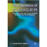 img - for The Genetics of Cancer: Genes Associated with Cancer Invasion, Metastasis and Cell Proliferation [HARDCOVER] [1997] [By Gajanan V. Sherbet] book / textbook / text book