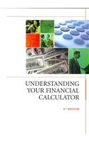 Understanding Your Financial Calculator, 4th Edition