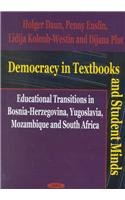 Democracy in Textbooks and Student Minds: Educational Transitions in Bosnia-Herzegovina, Yugoslavia, Mozambique, and Sou