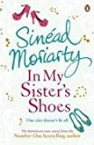 Sinead Moriarty In My Sister's Shoes