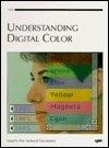 Understanding Digital Color/With Cd