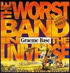 The Worst Band In The Universe (0641543662) by Base, Graeme