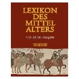 Lexikon des Mittelalters, 1 CD-ROM Fr Windows 95/98/NT. Einzelplatzlizenzvon &#34;Metzler&#34;