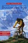 Bike-Traumtouren - Dolomiten S�d - mi...
