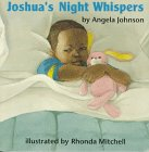 Joshua's Night Whispers (0531068471) by Johnson, Angela