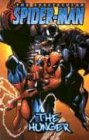 Spectacular Spider-Man Vol. 1: The Hunger (Venom) (0785111697) by Paul Jenkins