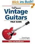 Warman's Vintage Guitars Field Guide:...