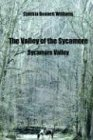 The Valley of the Sycamore: Sycamore Valley