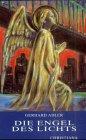 Die Engel des Lichts (3717109677) by Gerhard Adler