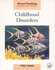 Childhood Disorders (Clinical Psychology: A Modular Course) (0863776094) by Kendall, Philip C.