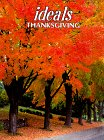 img - for Ideals Thanksgiving: More Than 50 Years of Celebrating Life's Most Treasured Moments book / textbook / text book