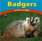 img - for Badgers: Active at Night (Wild World of Animals (Bridgestone)) book / textbook / text book