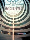 Frank Lloyd Wright (First Impressions)