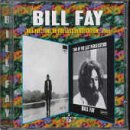 Bill Fay Bill Fay/Time of the Last Persecution......Plus