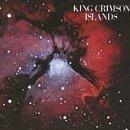 Islands by King Crimson