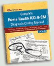 img - for Complete Home Health ICD-9-CM Diagnosis Coding Manual 2006 book / textbook / text book