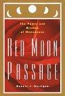 img - for Red Moon Passage: The Power and Wisdom of Menopause by Horrigan, Bonnie (1996) Hardcover book / textbook / text book