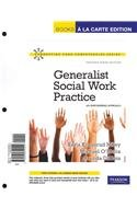 Generalist Social Work Practice: An Empowering Approach [With Access Code] (Connecting Core Competencies Series)