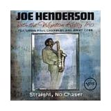 Straight No Chaserby Joe Henderson