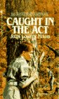 Caught In The Act (The Orphan Train Adventures), Joan Lowery Nixon