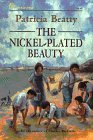 The Nickel-Plated Beauty (0688122795) by Patricia Beatty