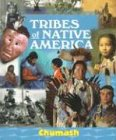 img - for Tribes of Native America - Chumash book / textbook / text book