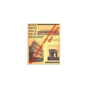Neues Bauen International 1927/2002