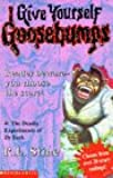 The Deadly Experiments of Dr.Eeek (Give Yourself Goosebumps)