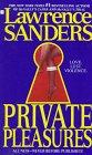 Private Pleasures, Lawrence Sanders