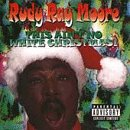 echange, troc Rudy Ray Moore - This Ain't No White Christmas!