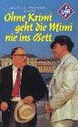 Ohne Krimi geht die Mimi nie ins Bett [VHS]