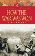 How the War Was Won: Command and Technology in the British Army on the Western Front, 1917-1918: Factors That Led to Victory in World War One (Pen &amp; Sword Military Classics), Buch