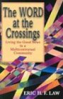 img - for The Word at the Crossings: Living the Good News in a Multicontextual Community book / textbook / text book