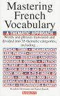 Mastering a French Vocabulary: A Thematic Approach