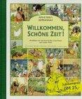 Willkommen, schöne Zeit - Fritz Koch-Gotha