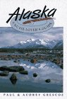 img - for Alaska: The Cruise-Lover's Guide book / textbook / text book