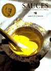 Sauces: Classical and Contemporary Sauce Making (0442237731) by Peterson, James
