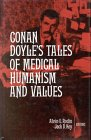 img - for Conan Doyle's Tales of Medical Humanism and Values: Round the Red Lamp - Being Facts and Fancies of Medical Short Stories book / textbook / text book