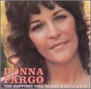 Donna Fargo - Happiest Girl In The Whole U.s.a. - Zortam Music