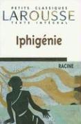 Iphigénie, texte intégral