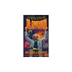 Masters of Spacetime (Dr. Dimension) by John DeChancie and David Bischoff