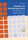 img - for Arbeiten mit Gestaltungsrastern: Die Struktur im Graphik-Design (German Edition) book / textbook / text book
