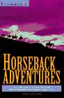 Horseback Adventures, Dan Aadland