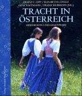 Tracht in �sterreich: Geschichte und...
