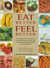 img - for Eat Better, Feel Better book / textbook / text book