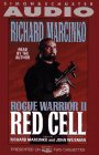 ROGUE WARRIOR II: RED CELL: Red Cell