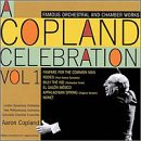 A Copland Celebration Vol. 1
